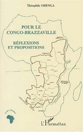 POUR LE CONGO-BRAZZAVILLE: Réflexions et propositions