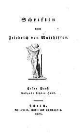 Schriften von Friedrich von Matthisson ...