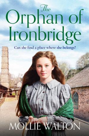 The Orphan of Ironbridge