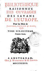 Bibliothèque raisonnée des ouvrages des savans de l'Europe: Volume18