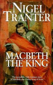 Macbeth the King