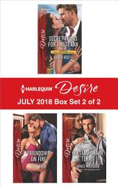 Harlequin Desire July 2018 Box Set - 1 of 2: Secret Twins for the Texan\Friendship on Fire\On Temporary Terms