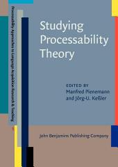 Studying Processability Theory: An Introductory Textbook