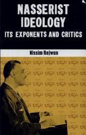Nasserist Ideology: Its Exponents and Critics
