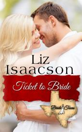 Ticket to Bride