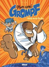 Mon Ami Grompf - Tome 06: King Kong Foufou