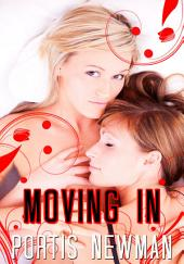 Moving In : Lesbian Erotica: (Adults Only Erotica)