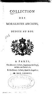 Collection des moralistes anciens: dédiée au roi, Volume2