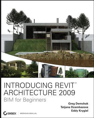 Introducing Revit Architecture 2009 PDF