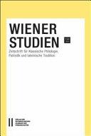 Wiener Studien  Zeitschrift Fur Klassische Philologie  Patristik und Lateinische Tradition   Wiener Studien 133 PDF