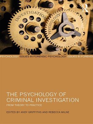 The Psychology of Criminal Investigation