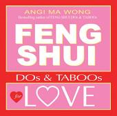 Feng Shui Dos and Taboos for Love