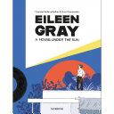 Eileen Gray - A House Under the Sun