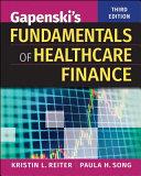 Gapenski s Fundamentals of Healthcare Finance