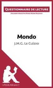 Mondo de Jean-Marie Gustave Le Clézio: Questionnaire de lecture