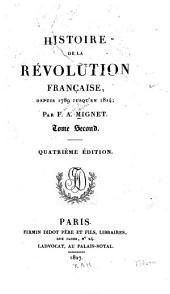 Histoire de la révolution française: depuis 1789 jusqu'en 1814, Volume2