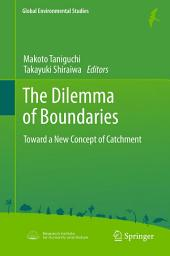The Dilemma of Boundaries: Toward a New Concept of Catchment