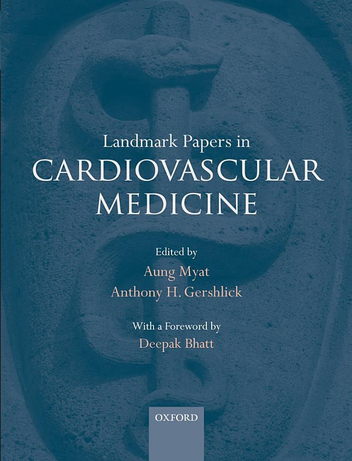 Landmark Papers in Cardiovascular Medicine