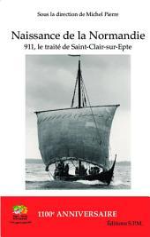 Naissance de la Normandie: 911, le traité de Saint-Clair-sur-Epte - Kornos N° 69