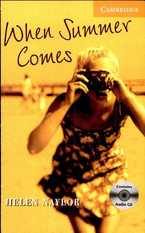 When Summer Comes  Buch und CD