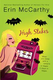 High Stakes: A Tale of Vegas Vampires