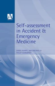 Self Assessment In Accident and Emergency Medicine PDF