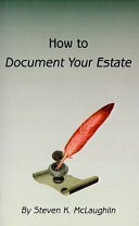 How to Document Your Estate