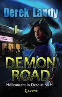 Demon Road 2   H  llennacht in Desolation Hill PDF