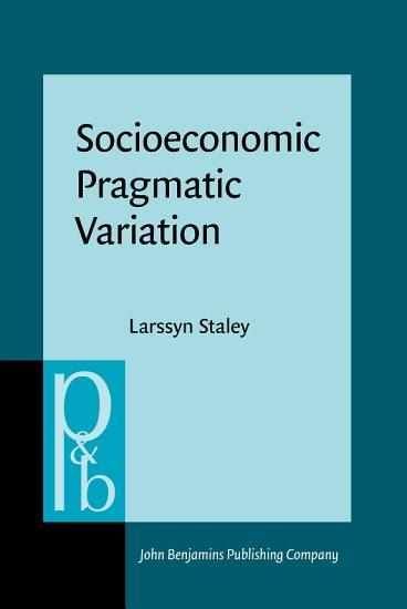 Socioeconomic Pragmatic Variation PDF