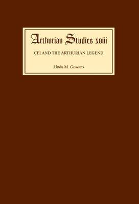 Cei and the Arthurian Legend PDF