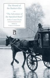 """The Hound of the Baskervilles: Another Adventure of Sherlock Holmes, with """"The Adventure of the Speckled Band"""""""
