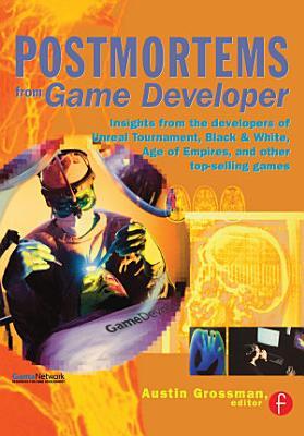 Postmortems from Game Developer