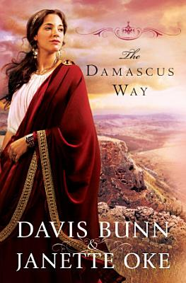 The Damascus Way  Acts of Faith Book  3  PDF