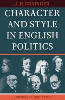 Character and Style in English Politics PDF