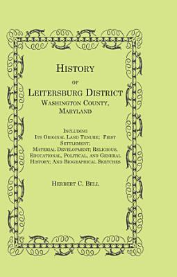 History of Leitersburg District  Washington County  Maryland PDF