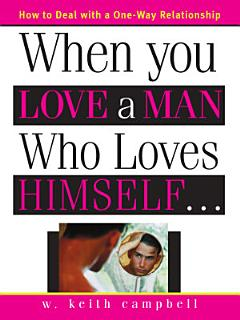 When You Love a Man Who Loves Himself Book