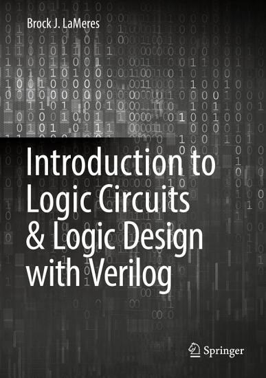 Introduction to Logic Circuits   Logic Design with Verilog PDF