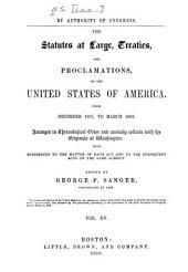 United States Statutes at Large: Containing the Laws and Concurrent Resolutions ... and Reorganization Plan, Amendment to the Constitution, and Proclamations, Volume 15