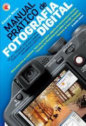 Manual pr  tico de fotografia digital PDF