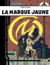 Blake et Mortimer - Tome 6 - Marque Jaune (La)