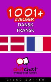 1001+ Øvelser dansk - fransk