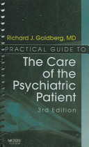 Practical Guide to the Care of the Psychiatric Patient PDF