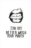 Better Watch Your Mouth Book