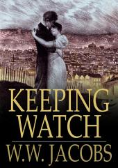 Keeping Watch: Night Watches, Part 2