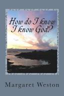 How Do I Know I Know God