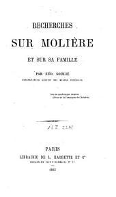 Recherches sur Molière et sur sa famille