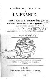 Description routière et géographique de l'empire Français divisé en quatre régions: Volume15