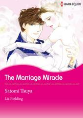 The Marriage Miracle: Harlequin Comics