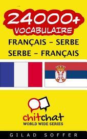 24000+ Français - Serbe Serbe - Français Vocabulaire