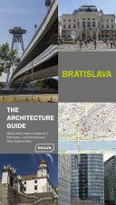 Bratislava - the Architecture Guide